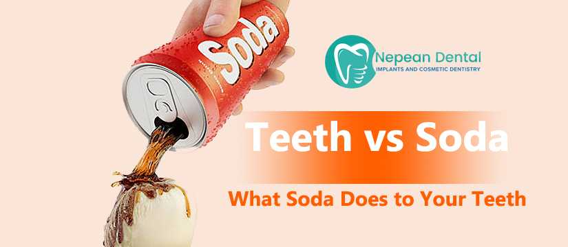 Teeth vs Soft drinks